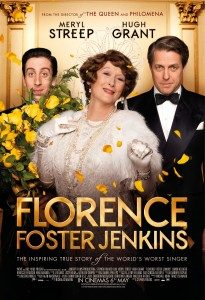 """MOVIE FOR AUGUST: """"Florence Foster Jenkins"""" – new movie (starring Meryl Streep)"""