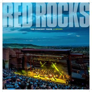 """MOVIE & BOOK FOR THE MONTH: The Wrecking Crew and Red Rocks: The Concert Years"""" by G. Brown"""