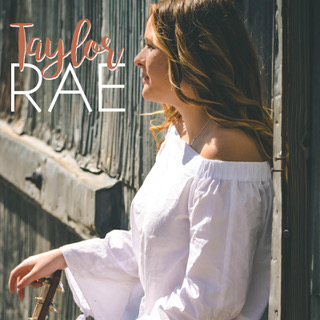 FEATURED MEMBER: COMBO Member Country Singer/Songwriter Taylor Rae