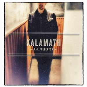 "KUDOS: AJ Fullerton's ""Kalamath"" Reviewed in Blues Blast"