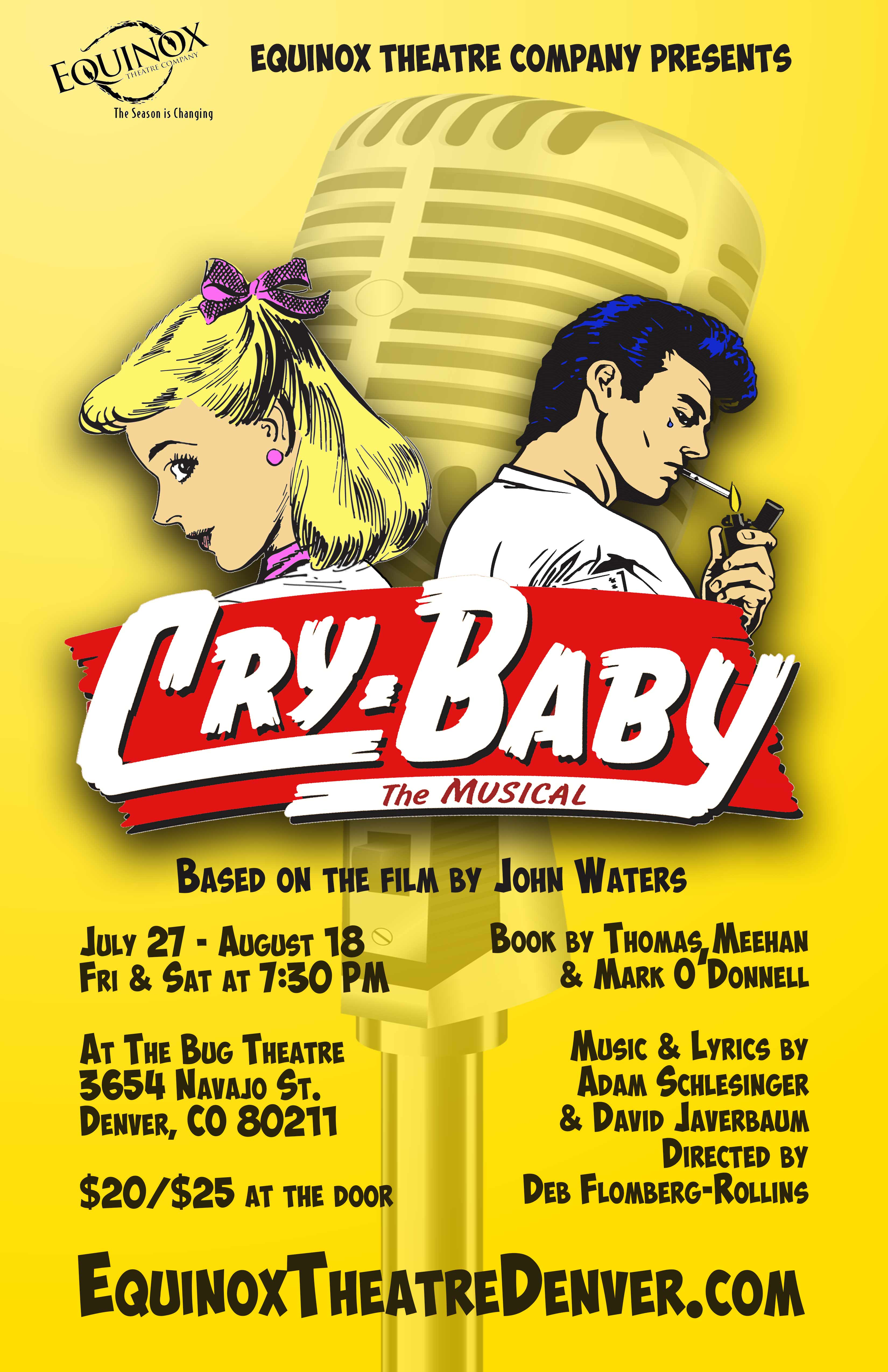 EVENTS: Equinox Theatre Company Presents the Regional Premiere of Cry-Baby: The Musical Starting July 27th