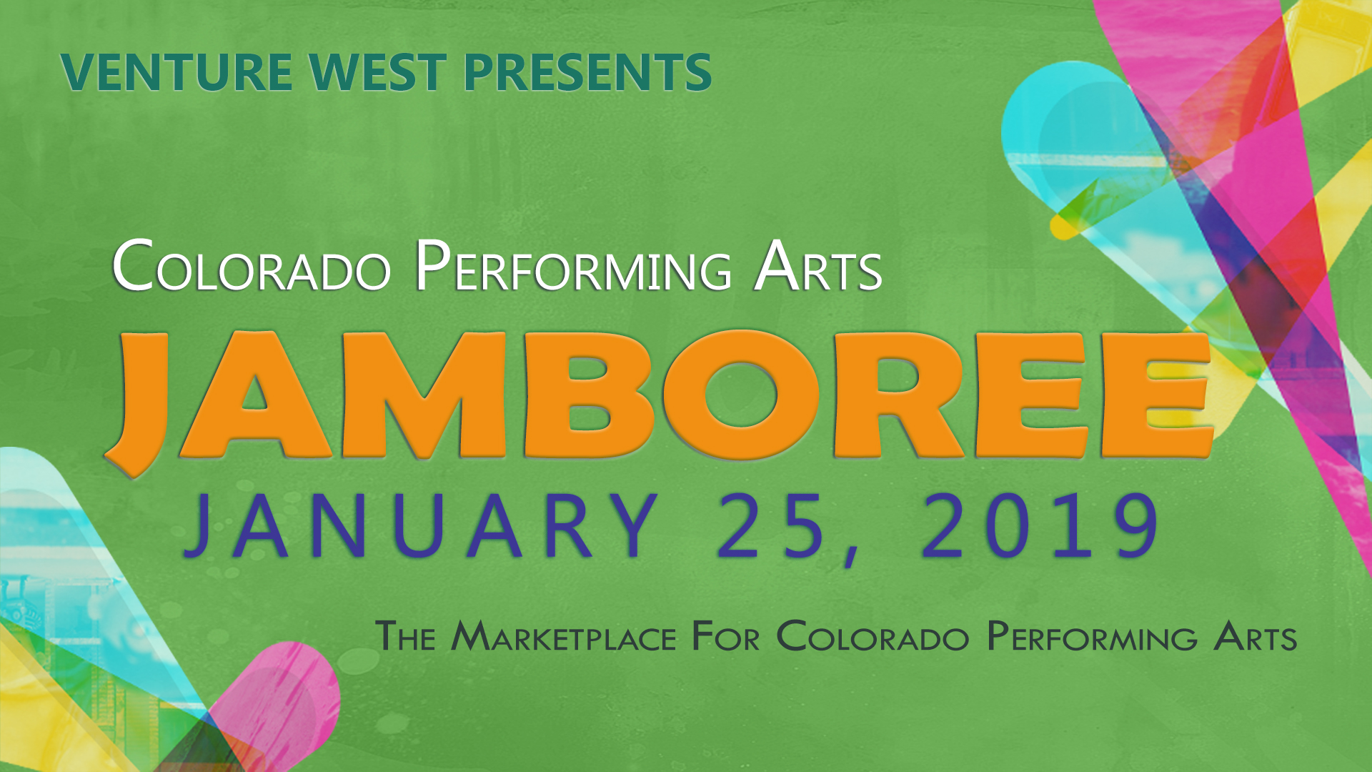 TALENT NEEDED: Last Call: Colorado Performing Arts Jamboree is January 25, 2019