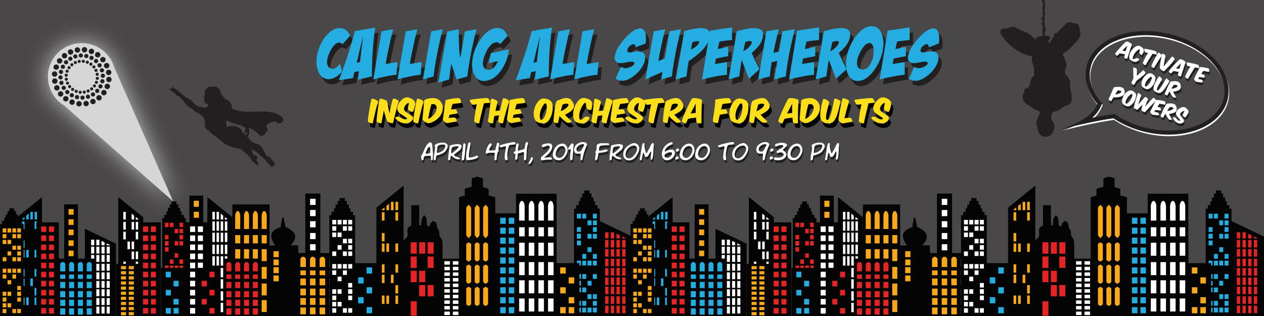 EVENTS: Inside the Orchestra for Adults: Calling All Superheroes – McNichols Civic Center Bldg. 6 p.m.
