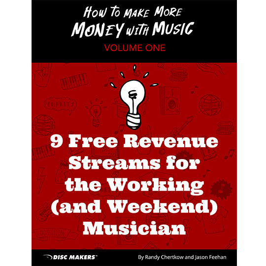SONGWRITERS' CORNER: Want 9 Cost-Free Ways to Monetize Your Music?