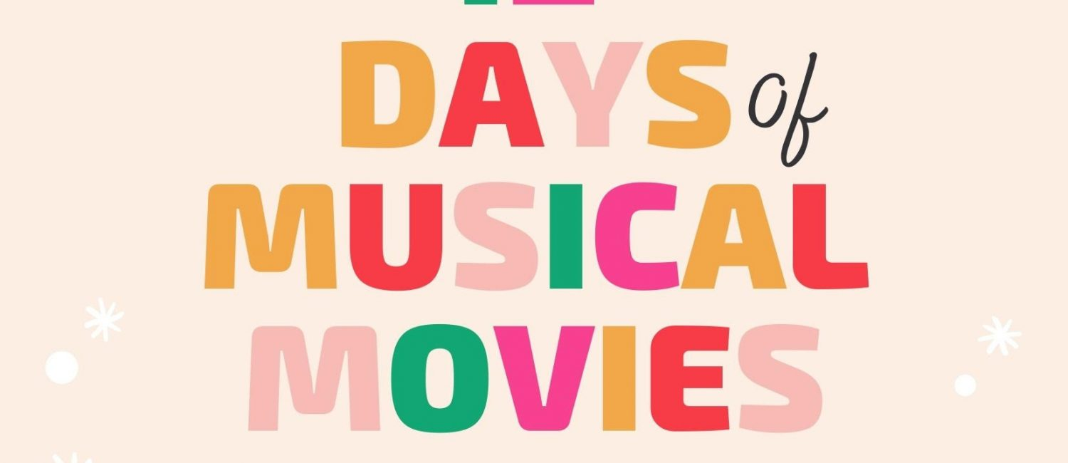 12 Days of Musical Movies